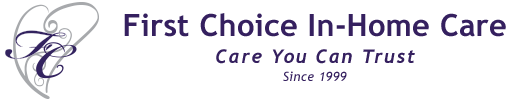 first choice for in-home care